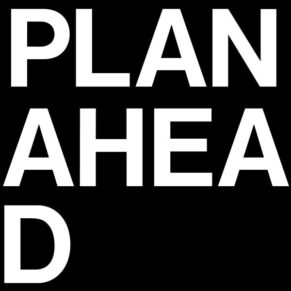 [Image: plan-ahead.jpg]